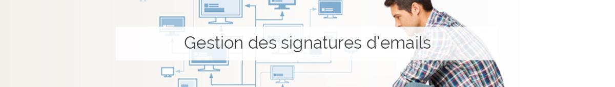 Gestion Signatures d'emails Cerberis