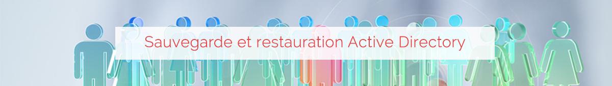 sauvegarde et restauration active directory